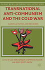 Transnational Anti-Communism and the Cold War: Agents, Activities, and Networks by Palgrave Macmillan (Hardback, 2014)