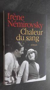 Irene-Nemirovsky-Calor-de-la-Sang-Ed-Francia-Loisirs-2008-con-Chaqueta-Tbe