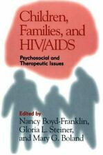 Children, Families, and HIVAIDS: Psychosocial and Therapeutic Issues
