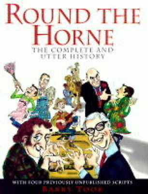 """""""AS NEW"""" Took, Barry, Round the Horne:the Complete and Utter History, Hardcover"""