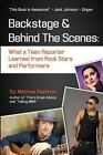 Backstage and Behind The Scenes 9781619332492 Paperback P H