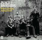 Whos Feeling Young Now? von Punch Brothers (2012)