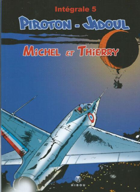Michel et Thierry-intégrale 5(Piroton/Jadoul)