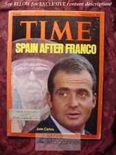 TIME November 3 1975 Nov 11/3/75 SPAIN after FRANCISCO FRANCO JUAN CARLOS
