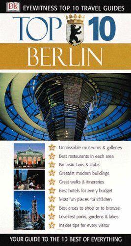 Berlin (DK Eyewitness Top 10 Travel Guide),