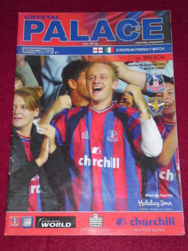 PROGRAMME EUROPEAN FRIENDLY Crystal Palace v Brescia Sept 6 2003