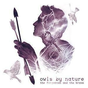 1 von 1 - Owls By Nature - The Forgotten And The Brave /3
