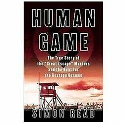 Human Game : The True Story of the 'Great Escape' Murders and the Hunt-ExLibrary
