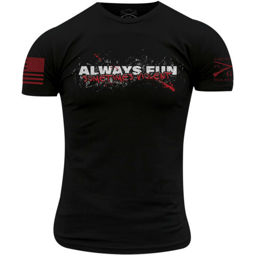 Black Sometimes Violent T-Shirt Grunt Style Always Fun