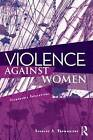 Violence Against Women: Vulnerable Populations by Douglas A. Brownridge (Paperback, 2009)