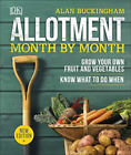 Allotment Month by Month Grow Your Own Fruit and Vegetables HB by Alan Buckingham (2019,Hardcover)