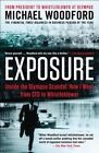 Exposure: Inside the Olympus Scandal: How I Went from CEO to Whistleblower by Michael Woodford (Paperback / softback, 2014)