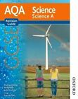 AQA Science GCSE Science A Revision Guide Pauline