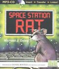 Space Station Rat by Michael J Daley (CD-Audio, 2015)