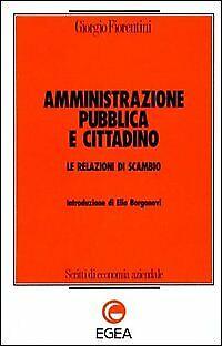 Amministrazione pubblica e cittadino. Le relazioni di scambio