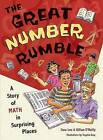 The Great Number Rumble: A Story of Math in Surprising Places by Cora Lee, Gillian O'Reilly (Paperback / softback, 2007)
