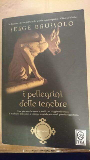 Serge Brussolo - I pellegrini delle tenebre9788850213429
