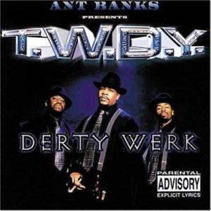 T.W.D.Y-DERTY WERK (EX) (US IMPORT) CD NEW