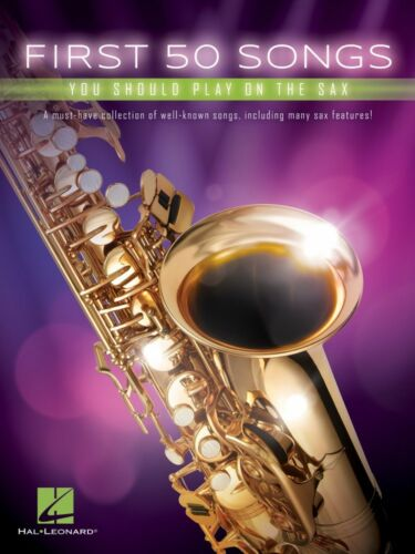 First 50 Songs You Should Play on the Sax Instrumental Folio Book NEW 000248845