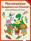 Mein extrastarker Übungsblock zum Schulstart von Christine Pätz (2014, Taschenbuch)