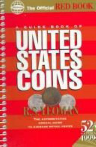 A Guide Book of United States Coins : The Official Red Book by R. S. Yeoman