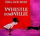 Whistle for Willie Board Book by Jack Ezra Keats 9780670880461 Hardback 1998