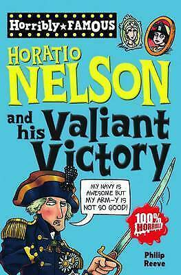 1 of 1 - Horatio Nelson and His Valiant Victory by Philip Reeve-9781407124070-G055