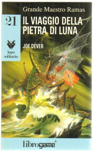 Librogame. IL VIAGGIO DELLE PIETRA DI LUNA Dever (Lupo Solitario 21) 1° ed. 1994