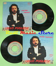 LP 45 7'' LELLO PUGLIESE Me faie 'mpazzi La mia fantasia 1980 italy no cd mc dvd
