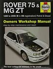 Rover 75 & MG ZT Service and Repair Manual by Haynes Publishing Group (Paperback, 2014)