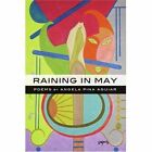Raining in May 9780595431502 by Angela Pina Aguiar Book