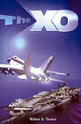 The XO by Walter A Turner (Paperback / softback, 2001)