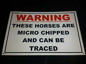 warning microchipped horses can be traced sign PRE DRILLED stables field signs