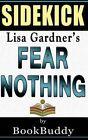 Fear Nothing: (Detective D. D. Warren) by Lisa Gardner -- Sidekick by Bookbuddy (Paperback / softback, 2014)