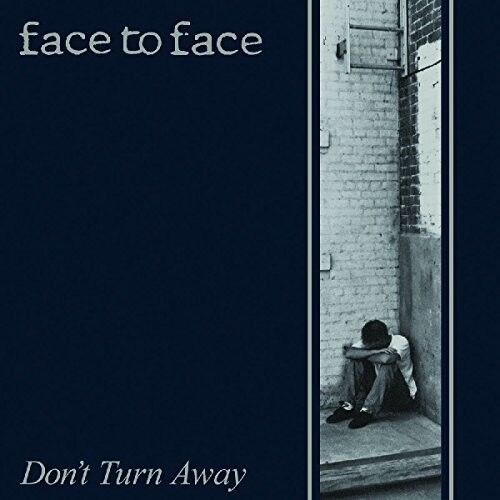 Face to Face - Don't Turn Away [New CD] Reissue