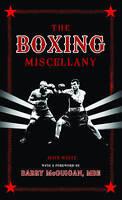 The Boxing Miscellany, John D. T. White