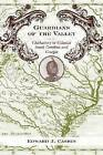 Guardians of the Valley: Chickasaws in Colonial South Carolina and Georgia by Edward J. Cashin (Hardback, 2009)