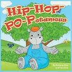 Hip-Hop-PO-Potamus by Paul Diaz, Bethany Diaz (Paperback, 2016)