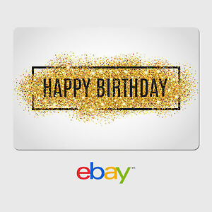 Image Is Loading EBay Digital Gift Card Happy Birthday Gold Glitter