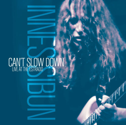 1 von 1 - Blues CD Innes Sibun Can't Slow Down - Live at The Estrado
