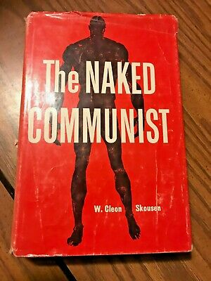The Naked Communist HB/DJ by W. Cleon Skousen Tenth