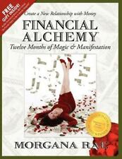 Financial Alchemy: Twelve Months of Magic and Manifestation (Volume 1), Rae, Mor