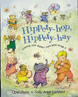 Hippety-Hop, Hippety-Hay: Growing with Rhymes from Birth to Age 3 by Opal Dunn (Paperback, 2001)