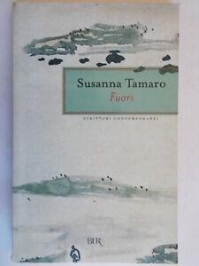 Fuori-Tamaro-Susanna-BUR-rizzoli-scrittori-contemporanei-storie-racconti-trieste