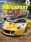 Megafast Cars by John Farndon (Paperback / softback, 2016)