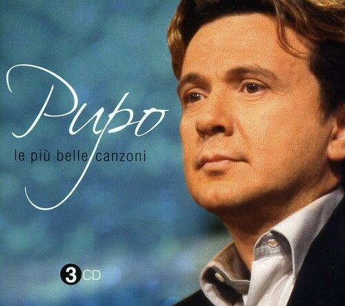 Pupo - Le Piu Belle Canzoni [New CD] Italy - Import