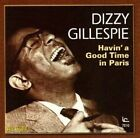 Havin' a Good Time in Paris by Dizzy Gillespie (CD, Aug-2010, Inner City)