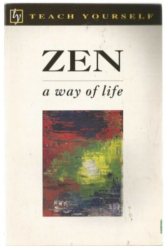 1 of 1 - Teach Yourself Zen: A Way of Life by Christmas Humphreys (Paperback, 1999)