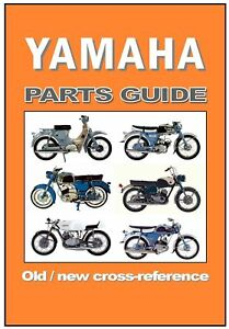 Details about YAMAHA Motorcycle OLD NEW Parts Cross Ref Guide H3 YL2 YR1  YDS3C TD1B YL2C YL1E