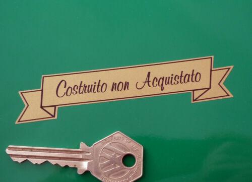 """COSTRUITO NON ACQUISTATO Italian Built Not Bought STICKER Bike Car Hot Rod 4/"""""""